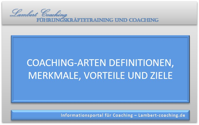 Coaching-Arten Definitionen, Merkmale, Vorteile und Ziele