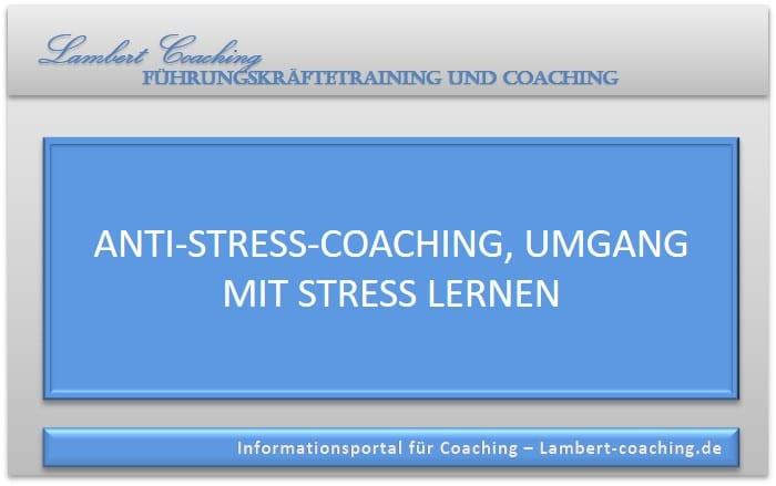 Anti-Stress-Coaching, Umgang mit Stress lernen