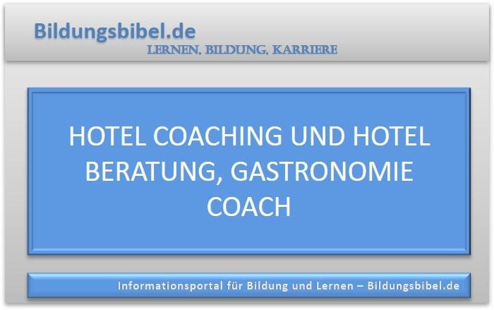 Hotel Coaching und Hotel Beratung, Gastronomie Coach