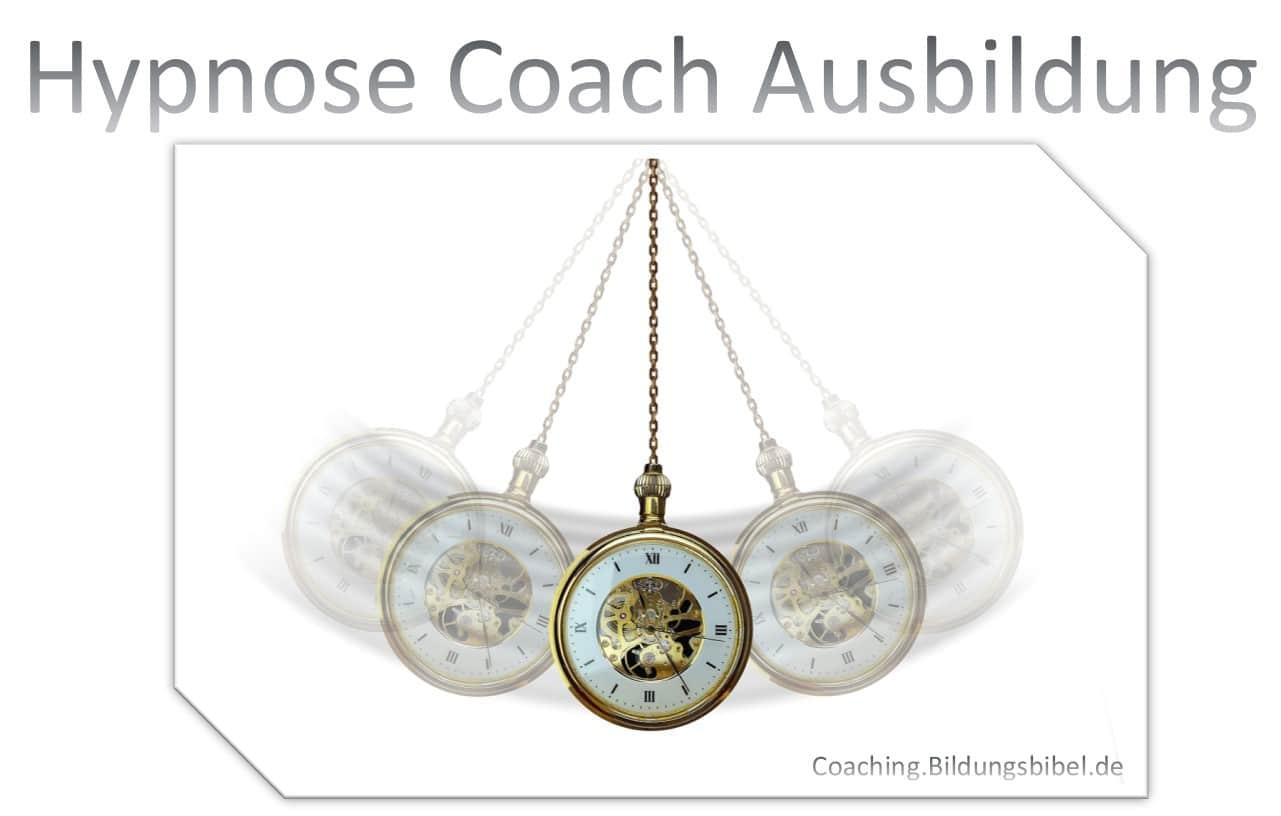Die Hypnose Coach Ausbildung Kosten, Inhalte, Anbieter, Verbände sowie Dauer